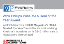 See Wick Phillips Wins M&A Deal of the Year Award...