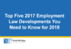 See Top Five 2017 Employment Law Developments You Need to...