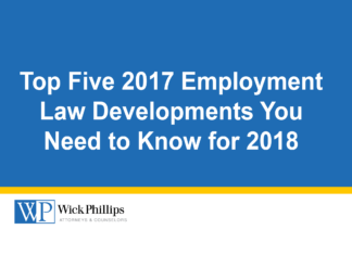 See Top Five 2017 Employment Law Developments You Need to Know for...